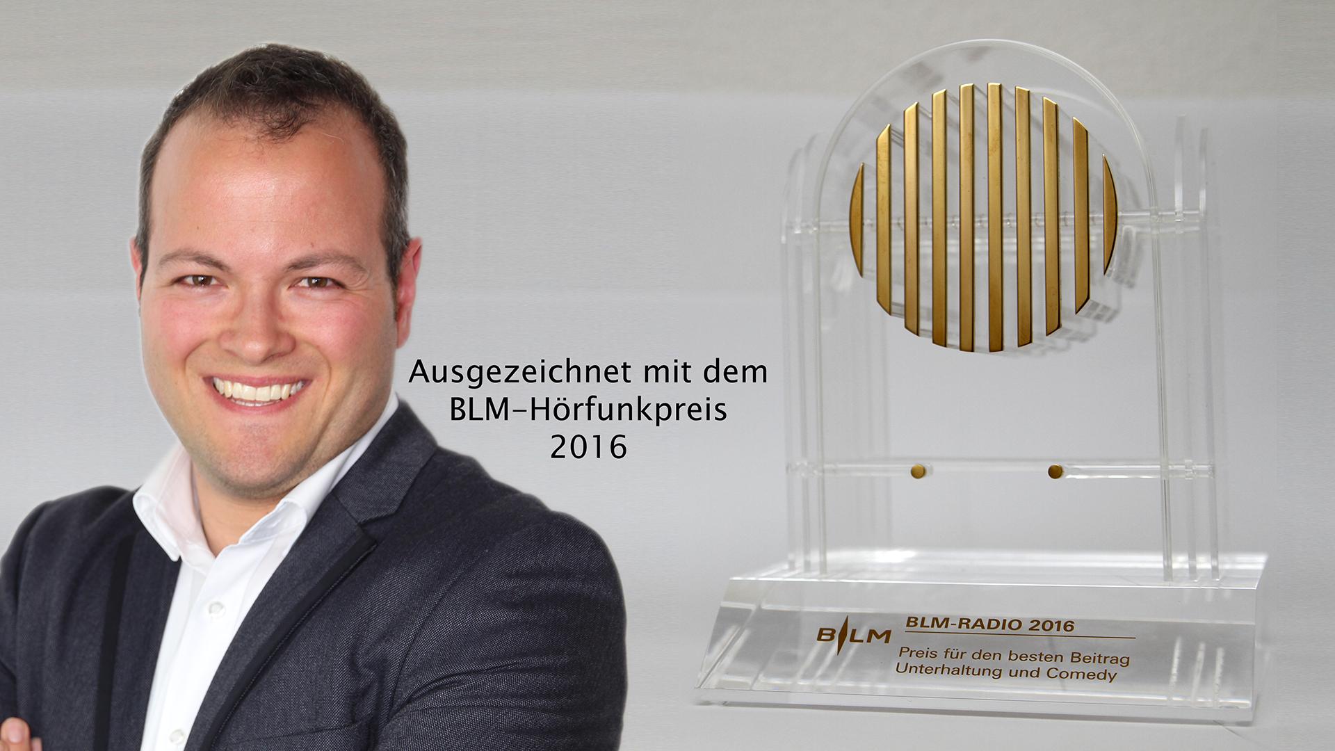 Ausgezeichnet mit dem BLM-Hörfunkpreis 2016